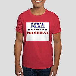 MYA for president Dark T-Shirt