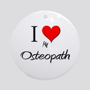 I Love My Osteopath Ornament (Round)