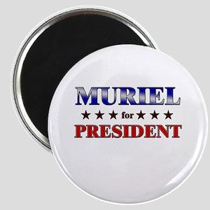 MURIEL for president Magnet