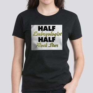 Half Embryologist Half Rock Star T-Shirt