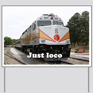 Just loco: railway, locomotive, Grand Ca Yard Sign