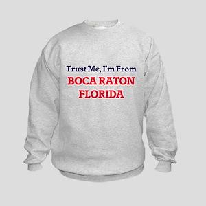 Trust Me, I'm from Boca Raton Flor Kids Sweatshirt