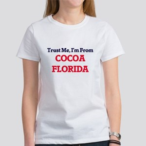 Trust Me, I'm from Cocoa Florida T-Shirt