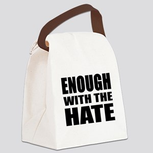 ENOUGH with the HATE Canvas Lunch Bag