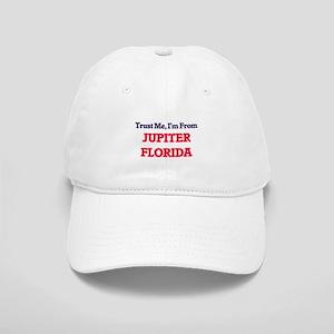 Trust Me, I'm from Jupiter Florida Cap