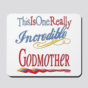 Incredible Godmother Mousepad