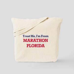 Trust Me, I'm from Marathon Florida Tote Bag