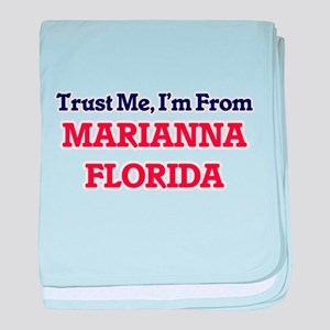 Trust Me, I'm from Marianna Florida baby blanket