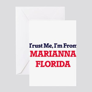Trust Me, I'm from Marianna Florida Greeting Cards