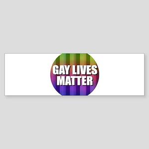 Gay Lives Matter Bumper Sticker
