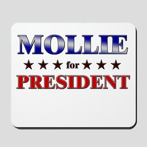 MOLLIE for president Mousepad