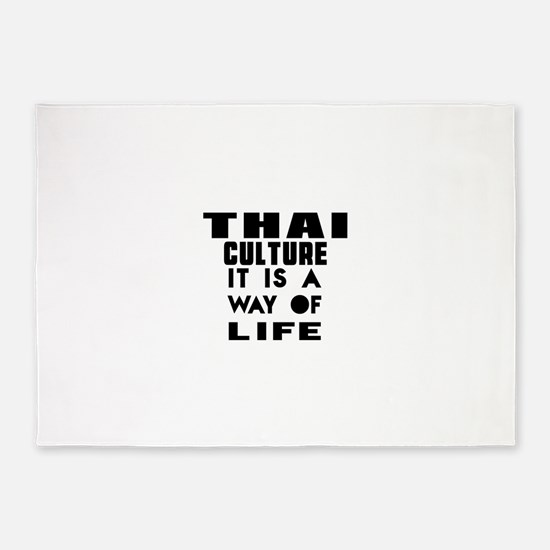 Thai Culture It Is A Way Of Life 5'x7'Area Rug