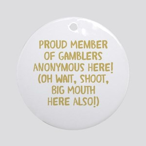 Gamblers Anonymous Round Ornament