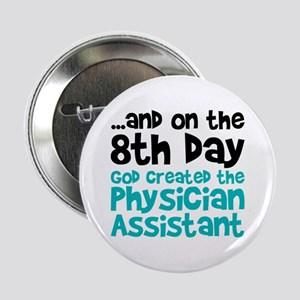 """Physician Assistant Creation 2.25"""" Button"""