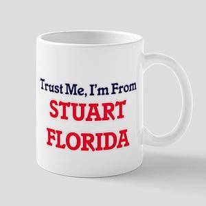 Trust Me, I'm from Stuart Florida Mugs