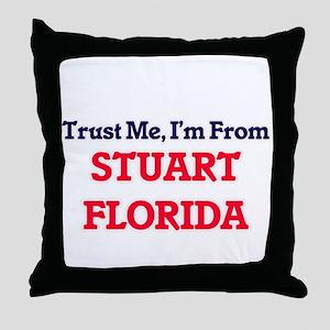 Trust Me, I'm from Stuart Florida Throw Pillow