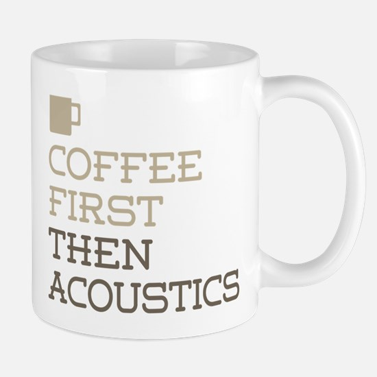 Coffee Then Acoustics Mugs