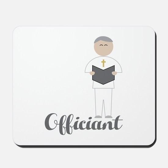 Officiant Mousepad
