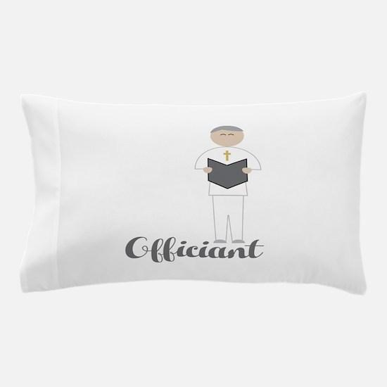 Officiant Pillow Case