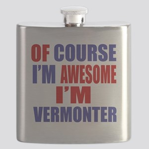 Of Course I Am Awesome Vermonter Flask