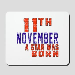 9 November A Star Was Born Mousepad
