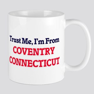Trust Me, I'm from Coventry Connecticut Mugs