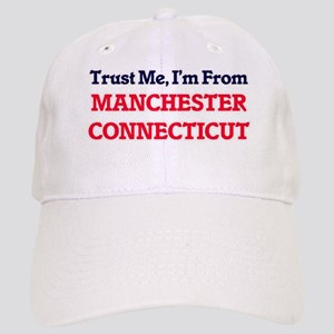 Trust Me, I'm from Manchester Connecticut Cap