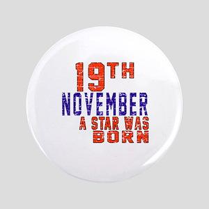 19 November A Star Was Born Button