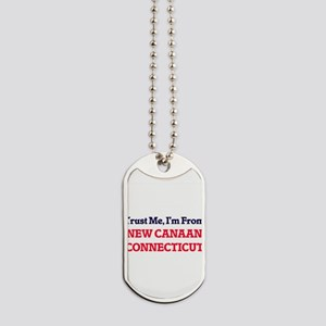 Trust Me, I'm from New Canaan Connecticut Dog Tags