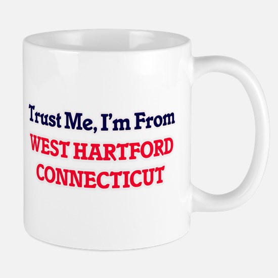 Trust Me, I'm from West Hartford Connecticut Mugs