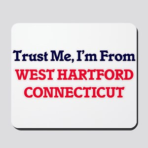 Trust Me, I'm from West Hartford Connect Mousepad