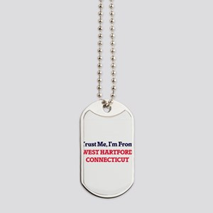 Trust Me, I'm from West Hartford Connecti Dog Tags