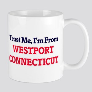 Trust Me, I'm from Westport Connecticut Mugs