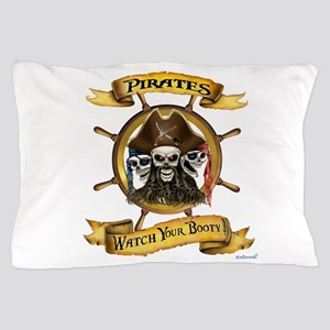Pirates Watch Your Booty! Pillow Case