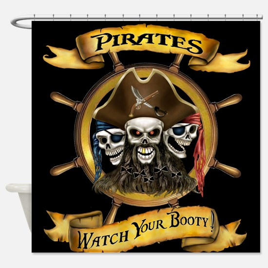 Pirates Watch Your Booty! Shower Curtain