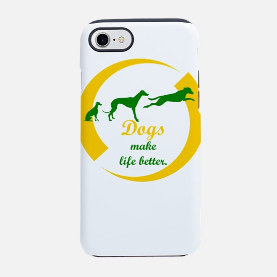 dogs make life better iPhone 8/7 Tough Case