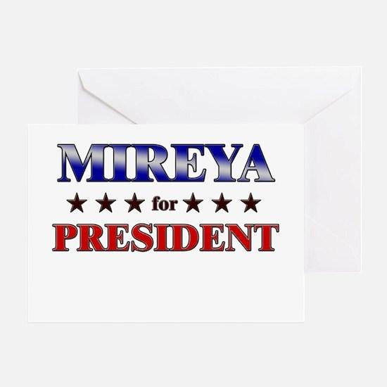 MIREYA for president Greeting Card