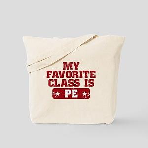 My Favorite Class is PE Tote Bag