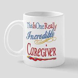 Incredible Caregiver Mug