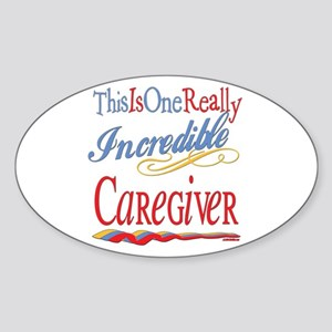 Incredible Caregiver Oval Sticker