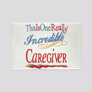 Incredible Caregiver Rectangle Magnet