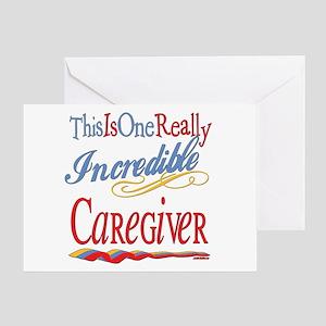 Incredible Caregiver Greeting Card