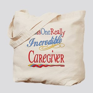 Incredible Caregiver Tote Bag