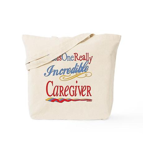 Incredible Caregiver Tote Bag