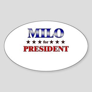 MILO for president Oval Sticker