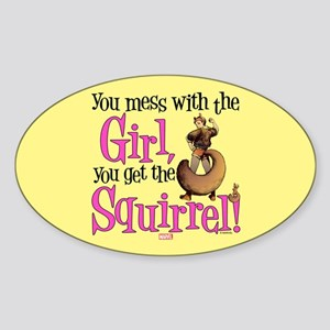 Squirrel Girl Mess with the Girl Sticker (Oval)