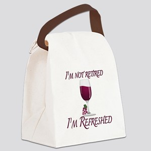 I'm Not Retired Wine Canvas Lunch Bag