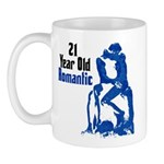 21 Year Old Romantic, 21st Mug