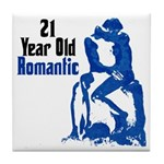 21 Year Old Romantic, 21st Tile Coaster