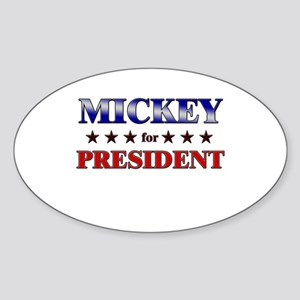 MICKEY for president Oval Sticker